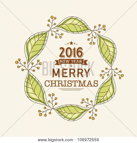 Greeting card design with creative leaves and mistletoe for Happy New Year 2016 and Merry Christmas celebration.