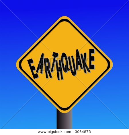 Earthquake Hazard Sign