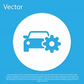 Blue Car Service Icon Isolated On Blue Background. Auto Mechanic Service. Mechanic Service. Repair S poster