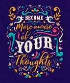 Become Aware Of Your Thoughts Typography Quote Poster For Positive Life Motivation, Self Discovery A poster