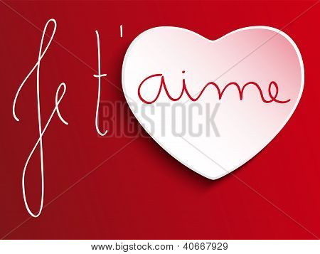 Valentine's Day Je T'aime Heart