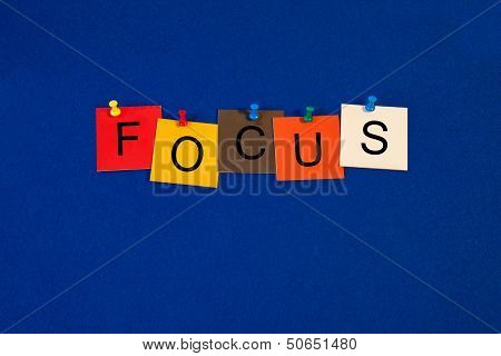 Focus - business sign for targets, success and achievement