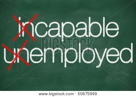 Incapable Unemployed Concept