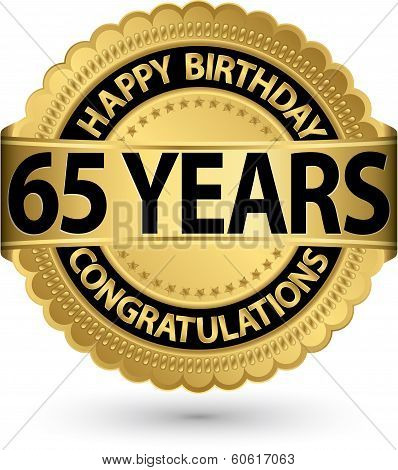 Happy Birthday 65 Years Gold Label, Vector Illustration