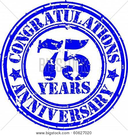 Cogratulations 75 Years Anniversary Grunge Rubber Stamp, Vector Illustration