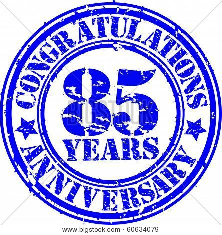 Cogratulations 85 Years Anniversary Grunge Rubber Stamp, Vector Illustration