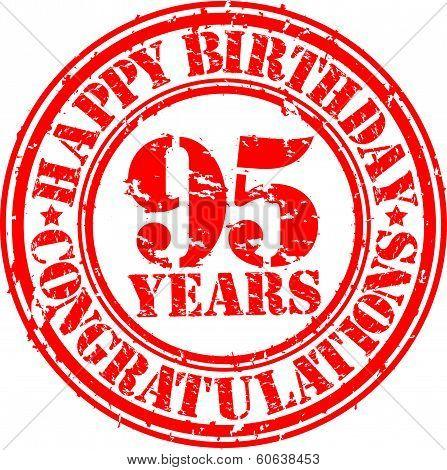 Happy Birthday 95 Years Grunge Rubber Stamp, Vector Illustration