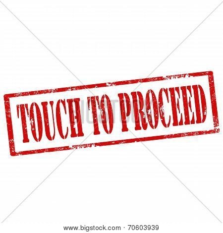 Touch To Proceed-stamp