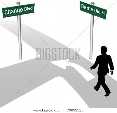 Business person decision to go same old way or change choose new path and direction