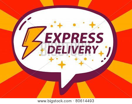 Illustration Of Speech Bubble With Icon Of Express Delivery On Red Pattern Background.