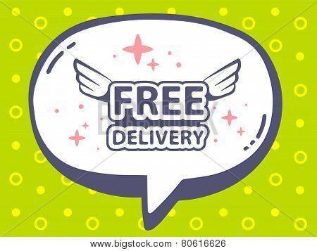 Illustration Of Speech Bubble With Icon Of Free Delivery On Green Pattern Background.