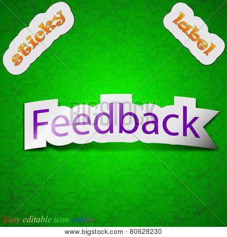 Feedback Icon Sign. Symbol Chic Colored Sticky Label On Green Background. Vector