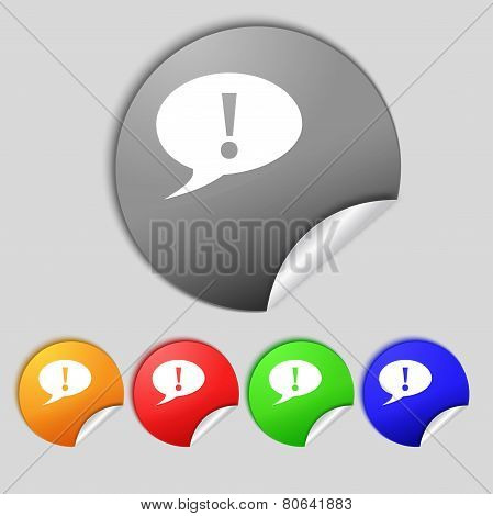 Exclamation Mark Sign Icon. Attention Speech Bubble Symbol. Set Colourful Buttons. Vector