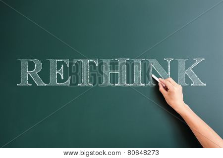 rethink written on blackboard