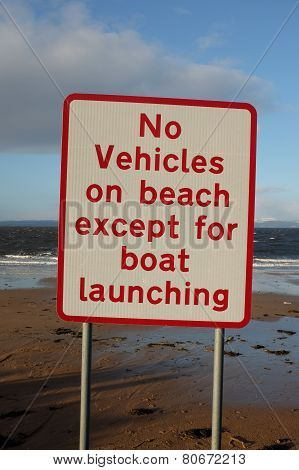 No Vehicle On Beach Sign.