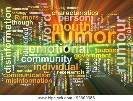 Background concept wordcloud illustration of rumor glowing light