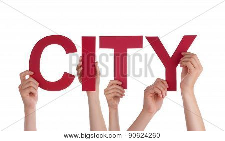 Many People Hands Holding Red Straight Word City
