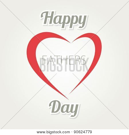 Happy Father's Day. Vector card with heart and text on white background