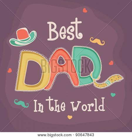 Colorful text Best Dad with various elements decorated background for Happy Father's Day celebration.