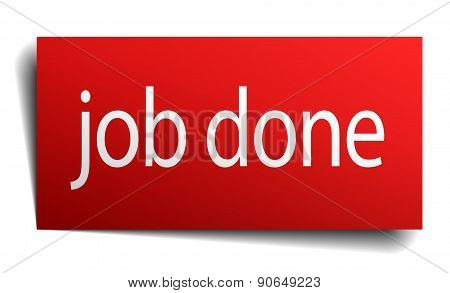 Job Done Red Square Isolated Paper Sign On White