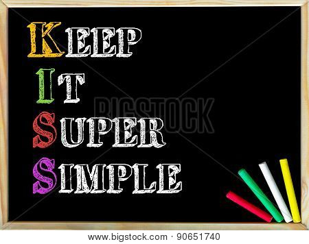 Acronym Kiss As Keep It Super Simple