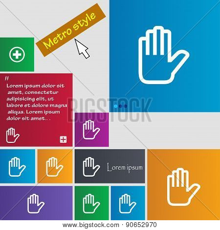 Hand Print, Stop Icon Sign. Metro Style Buttons. Modern Interface Website Buttons With Cursor Pointe