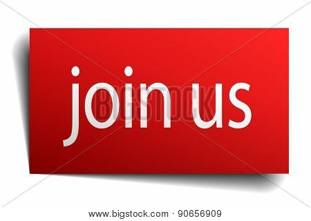 Join Us Red Square Isolated Paper Sign On White