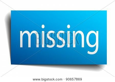 Missing Blue Paper Sign On White Background