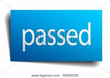 Passed Blue Paper Sign On White Background