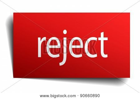 Reject Red Paper Sign On White Background