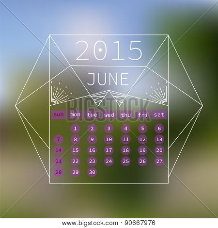 Calendar June 2015 Design. Abstract Blurred Background