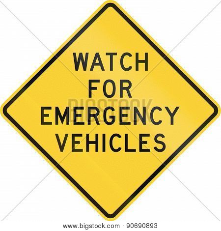 Watch For Emergency Vehicles