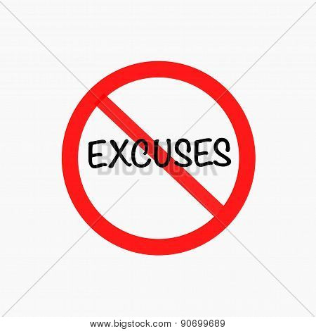 no excuse sign