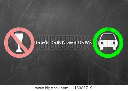 Do not drink and drive concept drawn on blackboard.