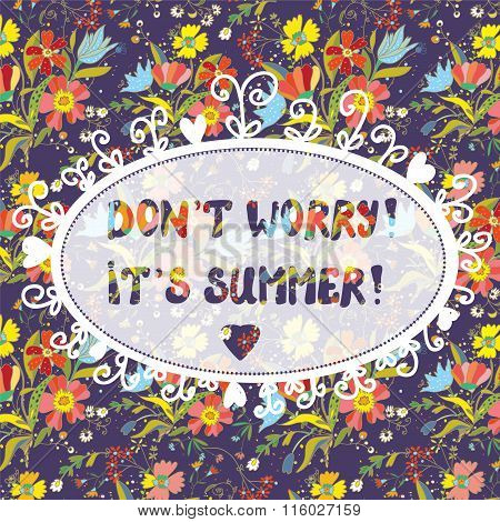 Summer Funny Inspiration Card With Floral Pattern