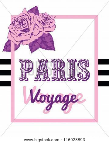 Paris Print Slogan With Roses. For T-shirt Or Other Uses, In Vector.