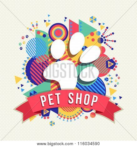 Pet Shop Icon, Animal Paw With Color Shapes