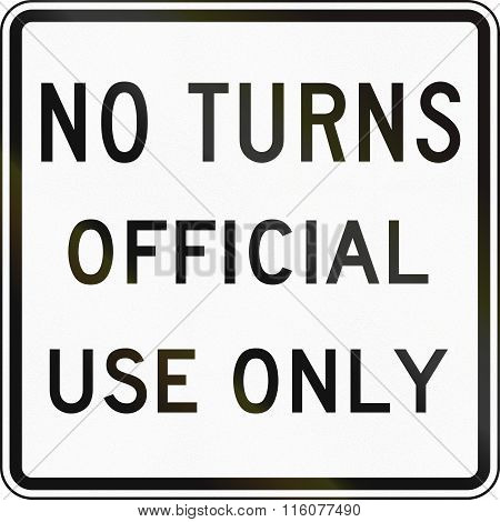 Road Sign Used In The Us State Of Delaware - No Turns