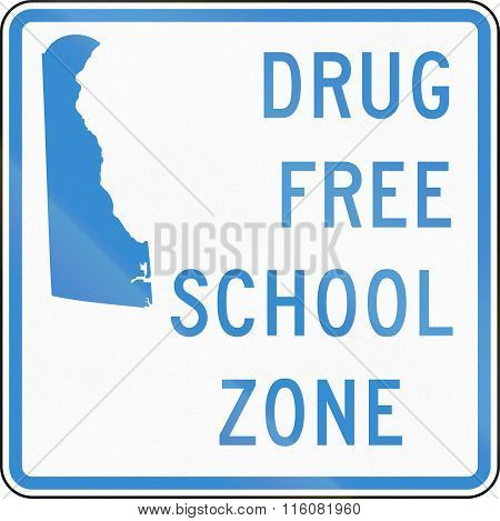 Road Sign Used In The Us State Of Delaware - Drug-free School Zone Sign