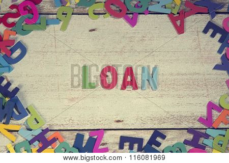 Loan Word Block Concept Photo On Plank Wood