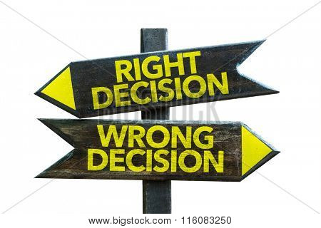 Right Decision - Wrong Decision signpost isolated on white background