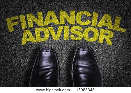 Top View of Business Shoes on the floor with the text: Financial Advisor