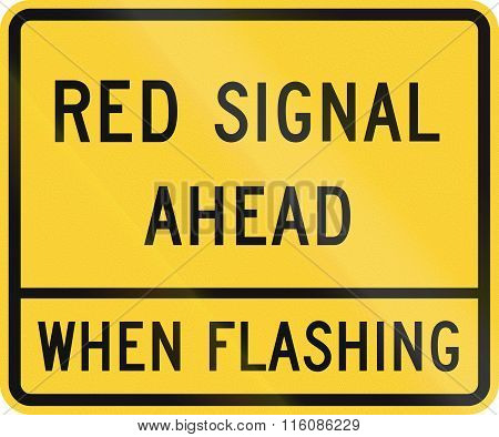 Road Sign Used In The Us State Of Delaware - Red Signal Ahead