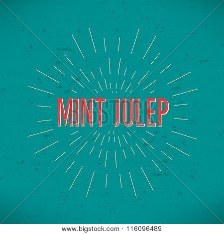 Abstract Creative concept vector design layout with text - mint julep. For web and mobile icon isola