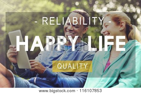 Happy Life Reliability Quality Peace Living Concept