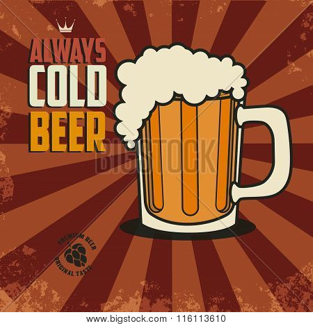 Always Cold Beer. Vector Illustration.