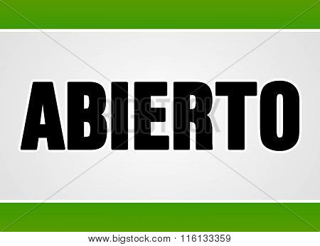 Abierto Sign In White And Green