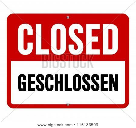 Closed Geschlossen Sign In White And Red