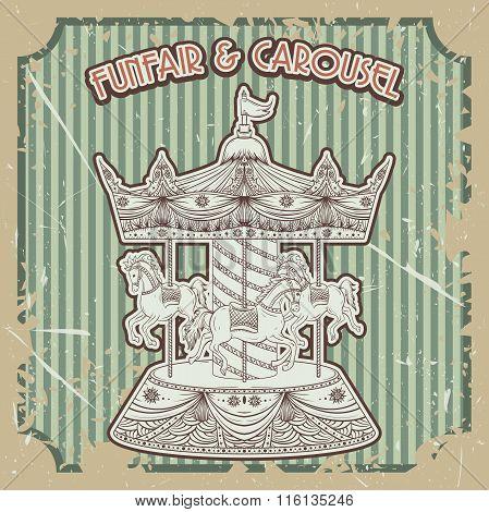 Vintage poster funfair & carousel on grunge background. Isolated elements. Hand drawn vector illustr