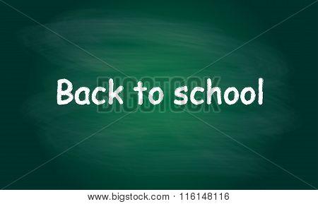 Back to school written on blackboard with chalk. Vector background.